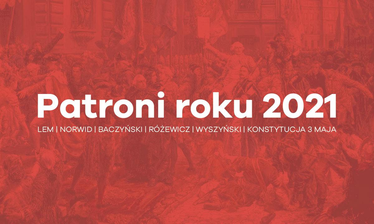 Sejm wybrał patronów roku 2021